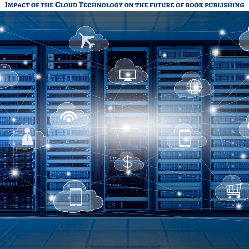 Impact of the Cloud Technology on the future of book publishing
