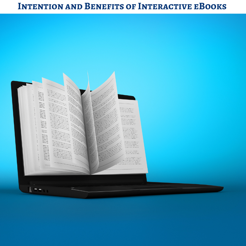 Intention and Benefits of Interactive eBooks